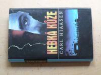 Hiaasen - Hebká kůže (1998)