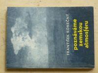 Konečný - Poznáváme zemskou atmosféru (Maják 1966)