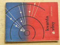 Lepil - Kvanta a vlny (Maják 1966)