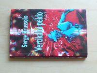 Brussolo - Vertikální peklo (2004)