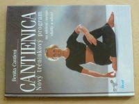 Cantieni - Cantienica - Nový tréninkový program na udržení energie, vitality a zdraví (1999)
