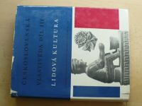Československá vlastivěda III. - Lidová kultura (1968)
