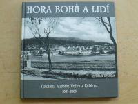 Dvořák - Hora bohů a lidí - Tisíciletá historie Velízu a Kublova 1003-2003 (2003)
