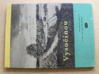 Hrubý - Vysočinou po řece Jihlavě a dál od jejích břehů (1962)