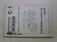 Malá železnice C-1 (1969) Elektřina na modelovém kolejišti od A do 7