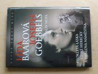 Motl - Lída Baarová - Joseph Goebbels (2009)