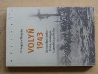 Motyka - Volyň 1943 - Genocidní čistka - fakta, analogie, historická politika (2018)