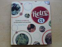 Petrov - Retro 1, 2 - Jak jsme si to (u)žili za reálného socialismu (2013,5)