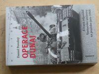 Povolný - Operace Dunaj - Krvavá odpověď Varšavské smlouvy na pražské jaro 1968 (2018)