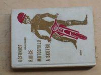 Raboch - Učebnice řidiče motocyklu a skůtru (Nadas 1966)