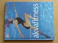 Rodriguezová-Adamiová - Akvafitness - Cvičení pro posílení těla šetřící klouby (2005)