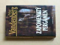Vandenberg - Zapomenutý pergamen (2006)