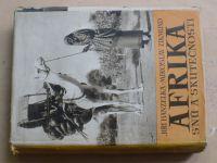 Hanzelka, Zikmund - Afrika snů a skutečnosti I. - III. (1954)