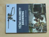 Rottman - Těžké kulomety Browning (2011)