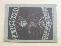 Za svobodu - Obrázková kronika Československého revolučního hnutí na Rusi 20-28 (1926) kompletní
