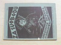 Za svobodu - Obrázková kronika Československého revolučního hnutí na Rusi 6-19 (1925) kompletní