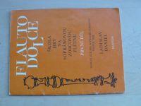 Daniel - Flauto dolce - Škola hry na sopránovou zobcovou flétnu (1991) I. díl