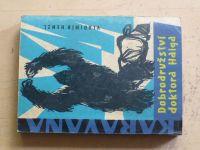 Henzl - Dobrodružství doktora Haiga (1962)