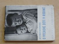 Makarenko - O výchově dětí v rodině (1950)