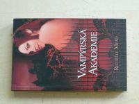 Mead - Vampýrská akademie (2009)