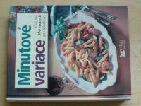 Minutové variace - Více než 500 receptů pro labužníky (2001)