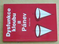 Tichý - Dysfunkce kloubu II - Pánev (2006)