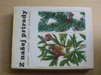Z našej prírody - rastliny - horniny - minerály - skameneliny (1984) il. Krejča, slovensky