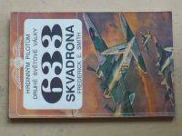 E. Smith - Hrdinným pilotům druhé světové války - 633 skvadrona (1991)