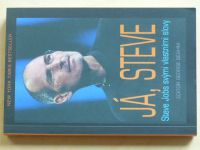 Já, Steve - Steve Jobs svými vlastními slovy (2012) ed. Beahm