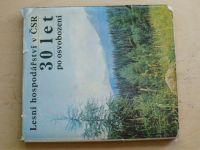 Lesní hospodářství v ČSR 30 let po osvobození (1975)