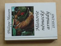Masson - Historie německé armády 1939-1945 (1995)