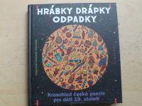 Hrábky, drápky, odpadky - Krasohled české poezie pro děti 19. století (2012) il. Valoušek
