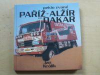 Králík - Peklo zvané Paříž - Alžír - Dakar (1990)
