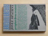 Opatrný - Průplav dvou oceánů (1979)