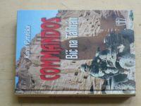 Patočka - Commandos - Bič na Talibán (2009)