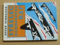 Schneider - Střelec bombardéru RAF (1994)