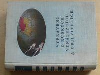 Vyprávění o ruských vynálezcích a objevitelích (1955) il. D. Foll