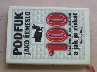 Bing - Podfuk jako řemeslo - 100 lukrativních zaměstnání a jak je získat (2008)