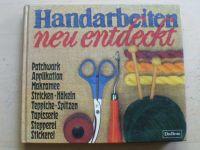 Handarbeiten neu entdeckt (1982) Ruční práce - nové postupy, německy