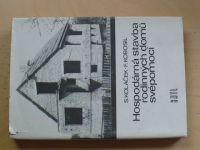 Koláček, Kobosil - Hospodárná stavba rodinných domů svépomocí (1981)