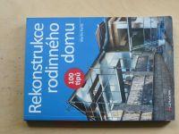 Perlík - Rekonstrukce rodinného domu - 100 tipů (2015)