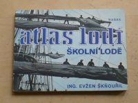 Škňouřil - Atlas lodí - Školní lodě (1987)