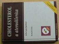 Češka - Cholesterol a ateroskleróza - Léčba hyperlipidémií (1999)