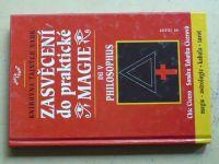Cicerovi - Zasvěcení do praktické magie - díl V. Philosophus (2003)