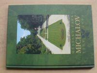 Městský park Michalov 1904 - 2004 (2004)