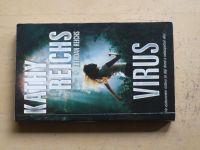 Reichs - Virus (2014)
