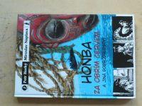 Horký, Náplava - Honba za obřím červem a jiná dobrodružství (2007)