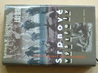 Tuchmanová - Srpnové výstřely - Začátek první světové války (2000)