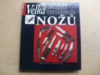 Velká obrazová encyklopedie nožů (2001)