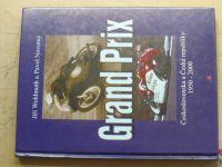 Wohlmuth, Novotný - Grand Prix Československa a České republiky 1950 - 2000 (2000)